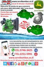 Reparacion De Bombas De Agua John Deere 4045,6068,guatemala