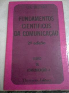 Luiz Beltrão Fundamentos Científicos Da Comunicação