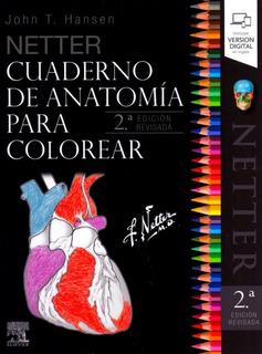 Netter. Cuaderno De Anatomía Para Colorear 2a Revisada!!
