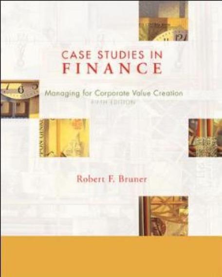 Case Studies In Finance - 6th Ed