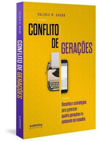 Conflito De Geracoes - Autentica
