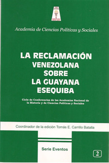 La Reclamación Venezolana Sobre La Guayana Esequiba