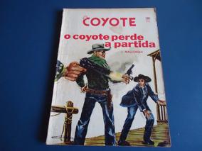 O Coyote Nº 180 - O Coyote Perde A Partida