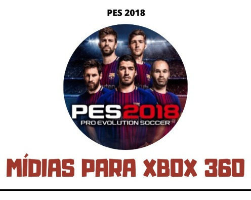 Pes 2018 - Xbox 360 - Mídia Digital
