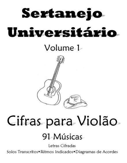 Cifras Sertanejo Universitário Vol.1 -91 Músicas 182 Páginas