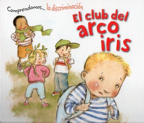 Comprendamos La Discriminación El Club Del Arco Iris Aubrey