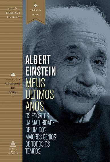 Meus Últimos Anos Por Albert Einstein Ciência + Frete Grátis