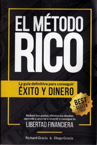 El Método Rico. Richard García Y Diego García