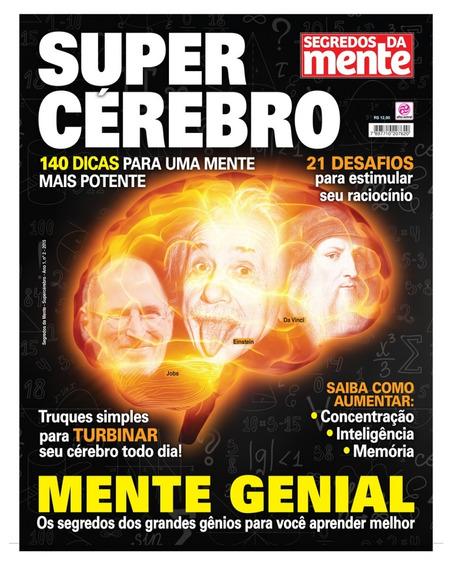 Revista Segredos Da Mente Ano 1 - Nº2 - 2015 - Super Cérebro