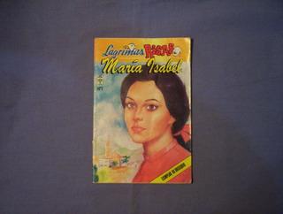 Lagrimas Risas Y Amor # 1 Editorial Vid Maria Isabel