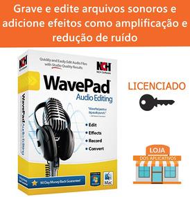 Wavepad Sound Editor / Grave E Edite Seus Áudios