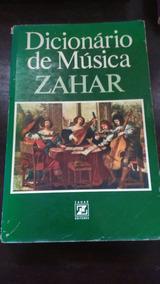 Dicionário De Música - Zahar Editores - Frete Grátis
