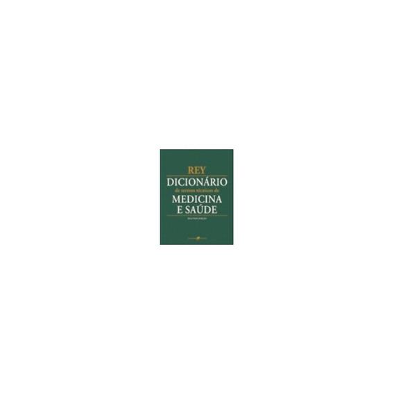 Dicionário De Termos Técnicos De Medicina E Saúde
