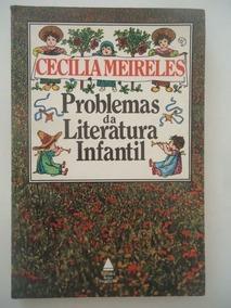 Livro Problemas Da Literatura Infantil Cecília Meireles