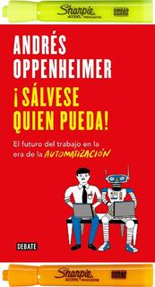 ¡ Sálvese Quien Pueda !, Andrés Oppenheimer + 2 Resaltadores