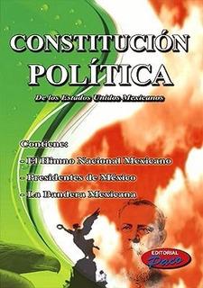 Constitucion Politica De Los Estados Unidos Mexicanos 2018