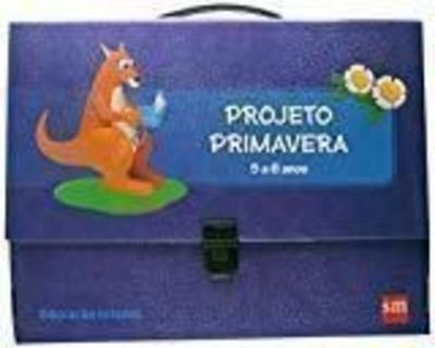 Projeto Primavera - 5 A 6 Anos - Educação Infantil
