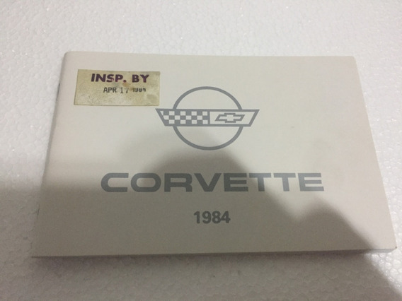 Chevrolet Corvette 1984 84 Manual Proprietario Instruções Gm