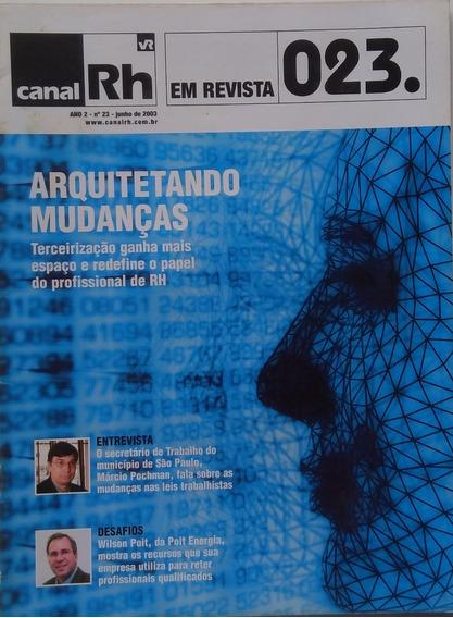 Revista Canal Rh N.23 E N. 25.