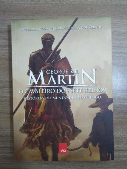O Cavaleiro Dos Sete Reinos - George R. R. Martin