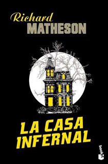 La Casa Infernal : Richard Matheson