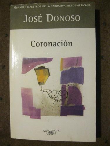 Coronaciòn - Josè Donoso - Alfaguara