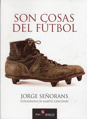 Son Cosas Del Fútbol - Jorge Señorans