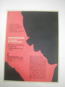 ( L - 290/ G ) Propaganda Antiga Independência Investimentos