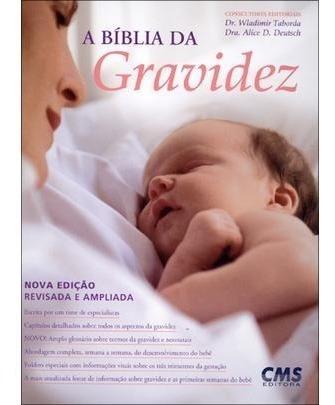 A Bíblia Da Gravidez - 3ª Ed 2011