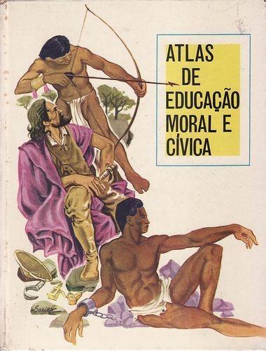 Atlas De Educação Moral E Cívica Sem Autor