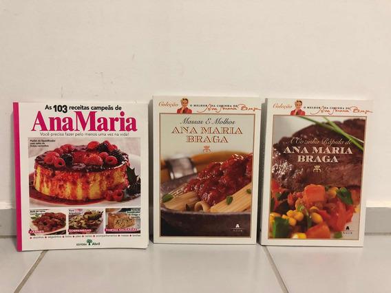 Kit Com 3 Livros Da Ana Maria Braga