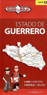 Mapa Estado De Guerrero Guia Roji