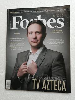 Revista Forbes México El Nuevo Estilo De Tv Azteca.