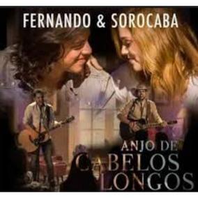 Cd Fernando E Sorocaba Anjo De Cabelos Longos Novo Lacrado
