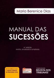Manual Das Sucessões - 4ª Ed Maria Berenice Dias + Brinde Cc