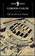 Qué Sucedió En La Historia, Gordon Childe, Crítica