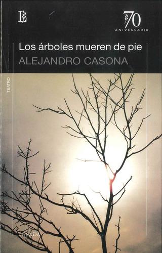 Los Arboles Mueren De Pie - Casona - Losada