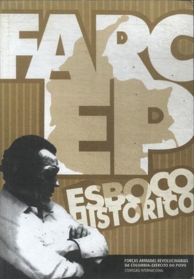 Esboço Histórico Das Farc - Ep