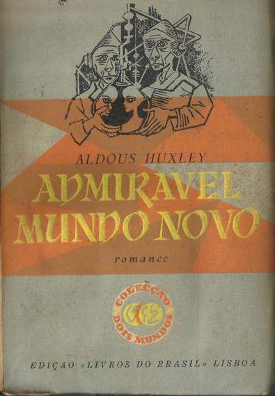 Livro Admirável Mundo Novo Aldous Huxley Raro Antigo