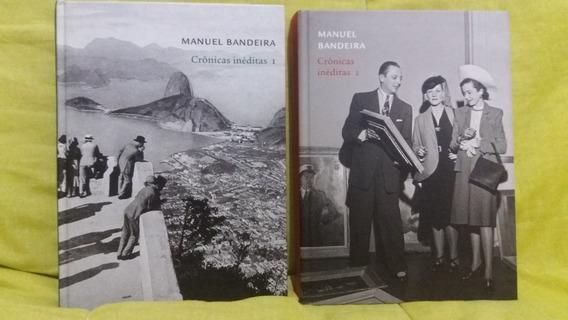 Manuel Bandeira Crônicas Inéditas - Volumes 1 E 2