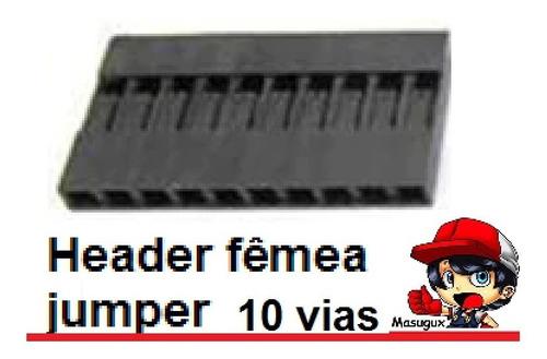 Imagem 1 de 10 de 5 X Header 10 Vias Femea Pra Conector Terminal Jumper Dupont