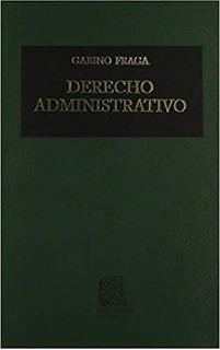 Derecho Administrativo - Gabino Fraga - Nuevo Original
