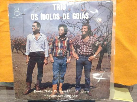 Lp Trio Os Ídolos De Goiás Os Goianos Xonados Código 01