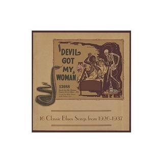 Devil Got My Woman-16 Classic Blues Songs/var Devil Got My W