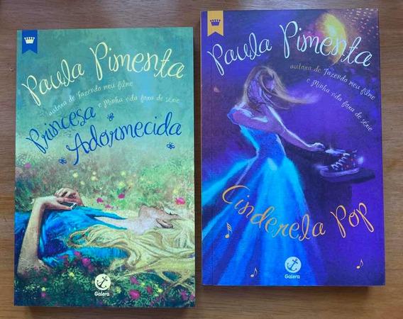 Livros Paula Pimenta - Cinderela Pop E Princesa Adormecida