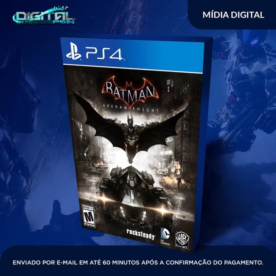 Batman Arkhan Knight Ps4 Psn Midia Digital Envio Já!