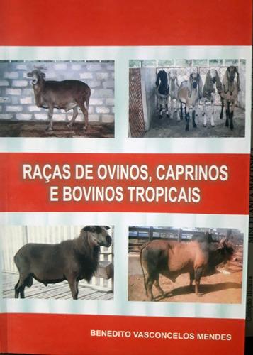 Imagem 1 de 2 de Raças De Ovinos, Caprinos E Bovinos Tropicais