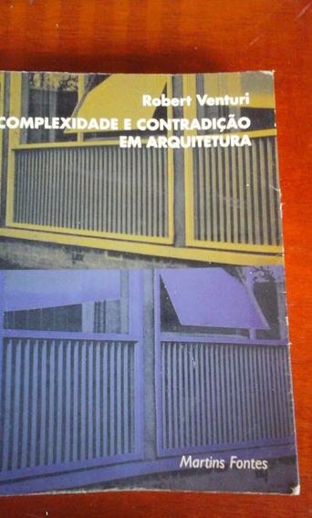 Livro Complexidade E Contradição Em Arquitetura