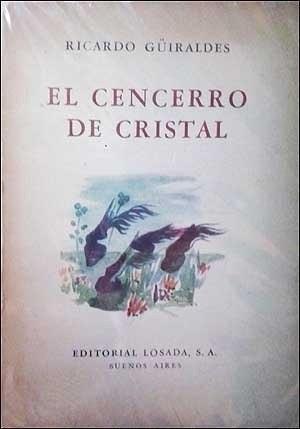El Cencerro De Cristal Ricardo Güiraldes (3401)