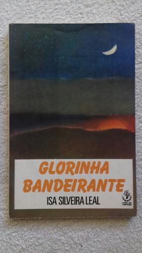 Livro Glorinha Bandeirante Isa Silveira Leal C Ficha Leitura